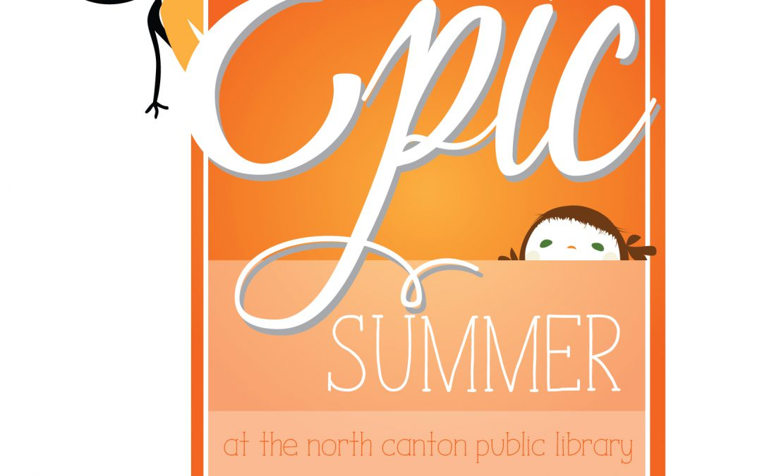 "The North Canton Public Library Kicks-off an ""Epic Summer"" 2018"