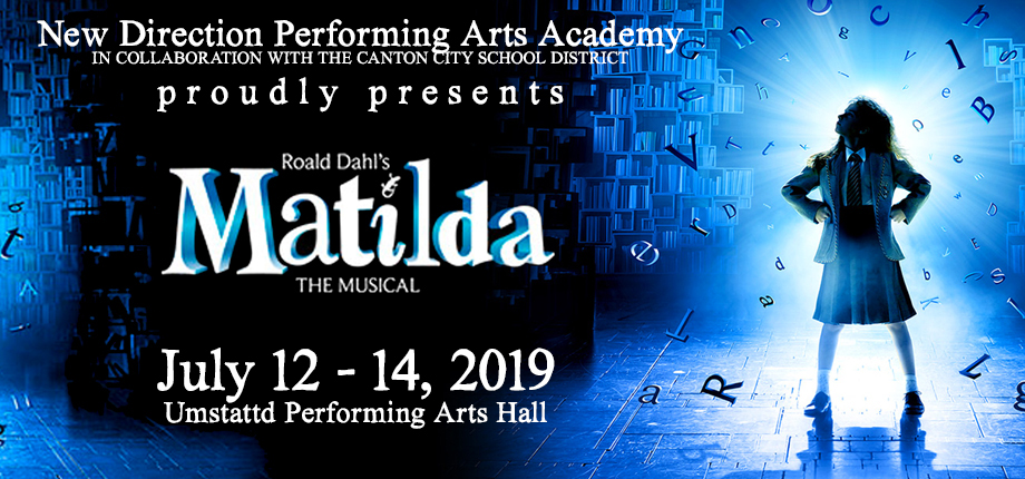 STARK COUNTY PREMIERE OF ROALD DAHL'S MATILDA THE MUSICAL