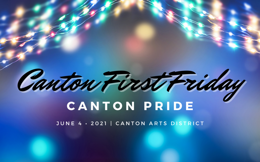 Canton First Friday makes strides toward normalcy with June's event