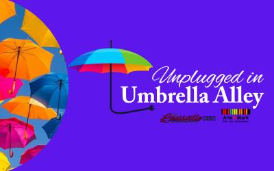 "Get ""Unplugged in Umbrella Alley"" Saturdays in June"